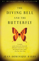 The Diving Bell and the Butterfly: A Memoir of