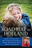Road Map to Holland: How I Found My Way