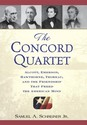 The Concord Quartet: Alcott, Emerson, Hawthorne,