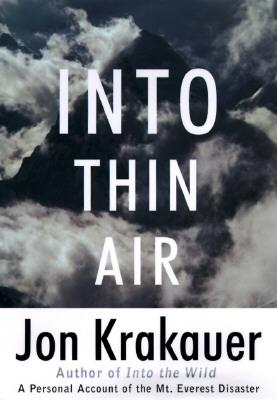Into Thin Air: A Personal Account of the Mount