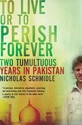 To Live or to Perish Forever: Two Tumultuous Years