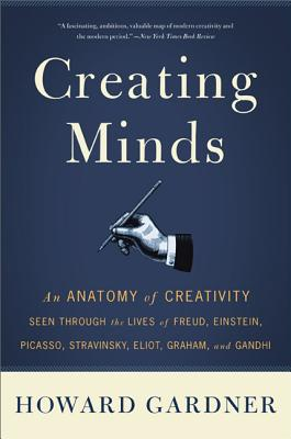 Creating Minds: An Anatomy of Creativity Seen