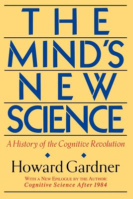 The Mind's New Science: A History of the Cognitive