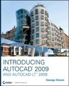 Introducing AutoCAD2009 and AutoCAD LT 2009