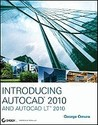 Introducing AutoCAD 2010 and AutoCAD LT 2010