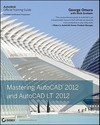 Mastering AutoCAD 2012 and AutoCAD LT 2012 [With