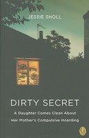 Dirty Secret: A Daughter Comes Clean