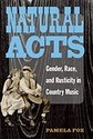 Natural Acts: Gender, Race, and Rusticity in