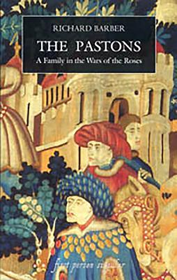 The Pastons Pastons: A Family in the