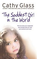 The Saddest Girl in the World: The True