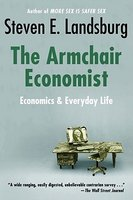 Armchair Economist: Economics & Everyday