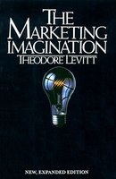 Marketing Imagination: New, Expanded