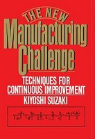 The New Manufacturing Challenge: