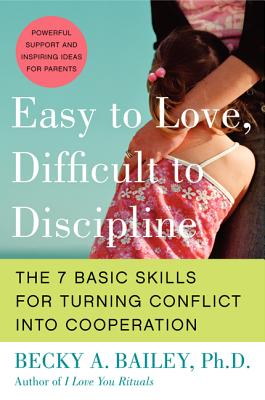 Easy to Love, Difficult to Discipline: