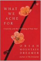 What We Ache for: Creativity and the