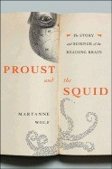 Proust and the Squid: The Story and