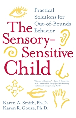The Sensory-Sensitive Child: Practical