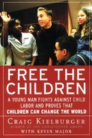 Free the Children: A Young Man Fights