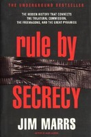 Rule by Secrecy: Hidden History That