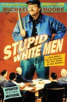 Stupid White Men: And Other Sorry