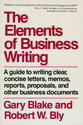 Elements of Business Writing: A Guide to Writing