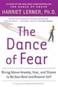 The Dance of Fear: Rising Above the Anxiety, Fear,