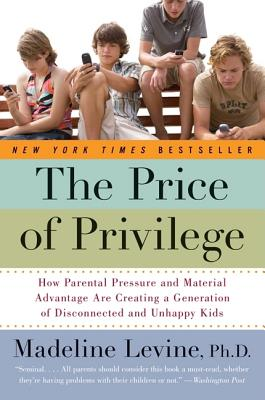 The Price of Privilege: How Parental Pressure and