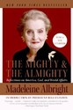 The Mighty and the Almighty: Reflections on