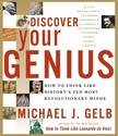 Discover Your Genius: How to Think Like History's
