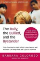 The Bully, the Bullied, and the Bystander: From