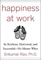 Happiness at Work: Be Resilient,