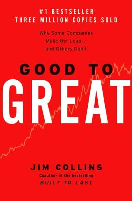 Good to Great: Why Some Companies Make the