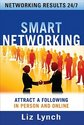 Smart Networking: Attract a Following in Person