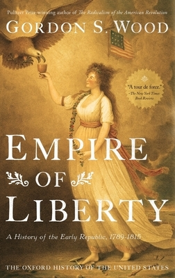 Empire of Liberty: A History of the