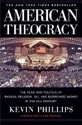 American Theocracy: The Peril and Politics of