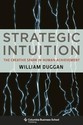 Strategic Intuition: The Creative Spark in Human