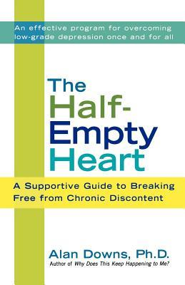 The Half-Empty Heart: A Supportive Guide